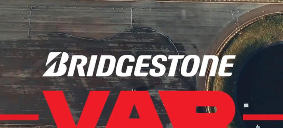 Bridgestone inova e usa VAR em Nova Campanha!