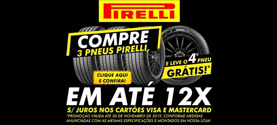 A Black Friday já começou! Promoção de Pneus Pirelli!