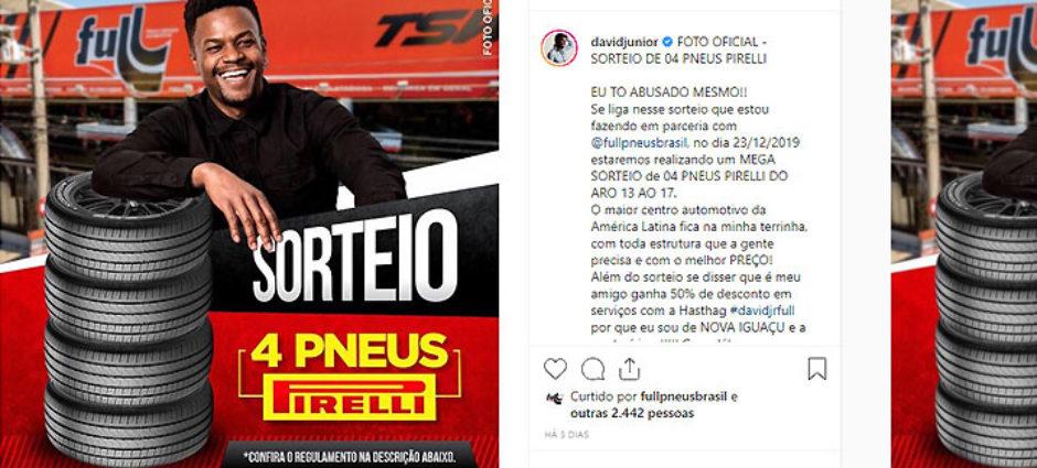 Em parceria com ator David Junior, a Full sorteará 4 Pneus Pirelli!
