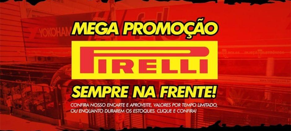 Promoção de Pneus Pirelli: Melhores Preços do Brasil!