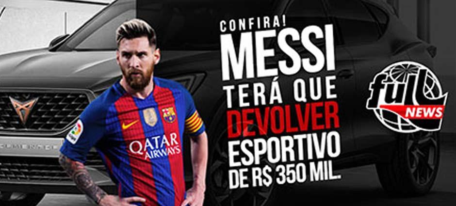 Messi terá que devolver esportivo de 350 mil