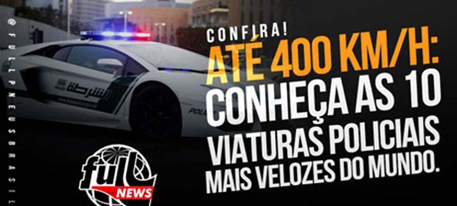 Conheça as 10 viaturas policiais mais velozes do mundo